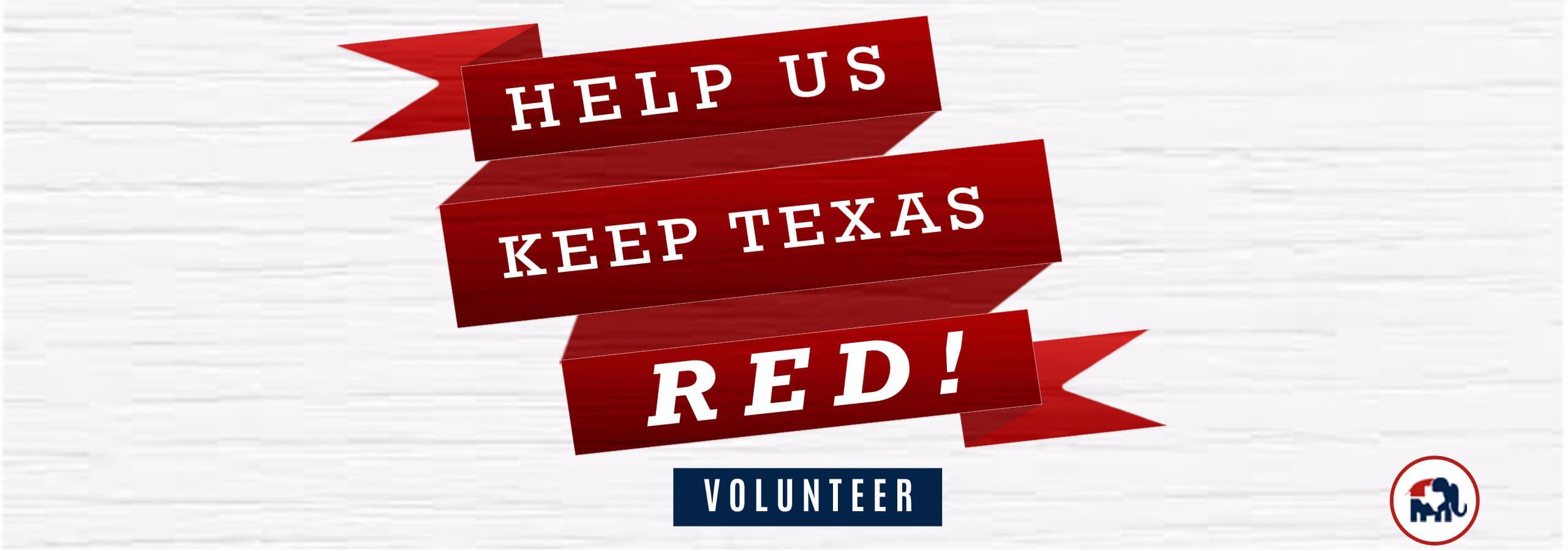 Volunteer - Help Us Keep Texas Red