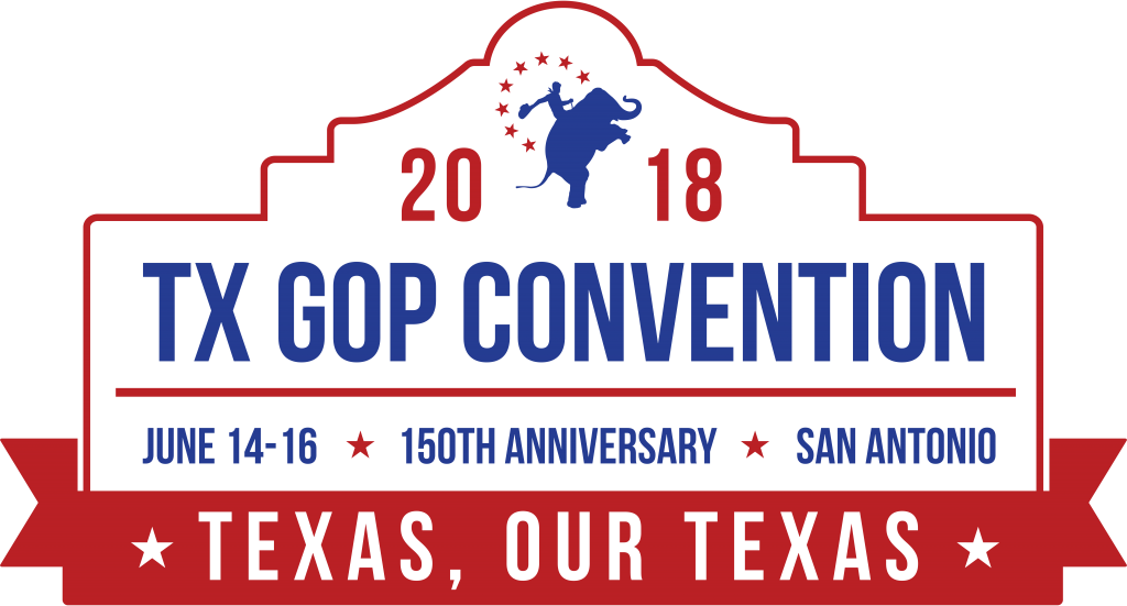 2018 State Convention Republican Party Of Texasrepublican Party Of